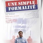 «Une simple formalité»